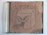 SUBJECTOR -BROWN BAG DEMO- CD(全9曲)