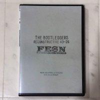 FESN - THE BOOTLEGGERS reconstructive 43-26 - DVD