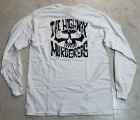THE HIGHWAY MURDERERS -BACK LOGO- L/S tee color:[white] size:[M]