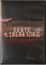 SKATE LIBERATORZ DVD